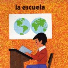 Libros de segunda mano: COLECCION QUIERO SABER, LA ESCUELA, VOY AL COLEGIO. ED. EVEREST 1979. Lote 82509744