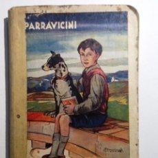 Libros de segunda mano: JUANITO 1948. PARRAVICINI. LIBRO DE LECTURA. Lote 54702913