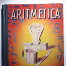 Libros de segunda mano: ARITMETRICA. 1950 SEGUNDO GRADO. Lote 54708883