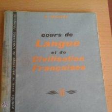 Libros de segunda mano: COURS DE LANGUE ET CIVILISATION FRANCAISE LL. Lote 54781726