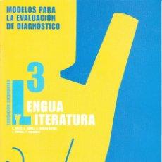 Libros de segunda mano: LENGUA CASTELLANA Y LITARATURA. 3º E.S.O. MODELO PARA LA EVALUACIÓN DE DIAGNÓSTICO. CON CDROM.. Lote 55078784