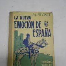 Libros de segunda mano: LA NUEVA EMOCIÓN DE ESPAÑA. M. SIUROT. Lote 55083494