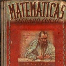 Libros de segunda mano: MATEMÁTICAS SEGUNDO CURSO EDELVIVES (1945). Lote 55327126