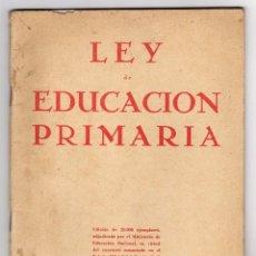 Libros de segunda mano - ley de educacion primaria . escuela española . 1945 - 55563897