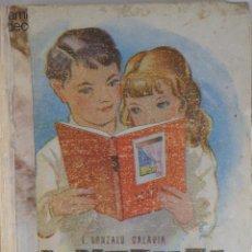 Libros de segunda mano: VENTANAL .ENSAYO DE ANTOLOGÍA ESCOLAR LITERATURA ESPAÑOLA CONTEMPORÁNEA. F. GONZALO CALAVIA. . Lote 55565514