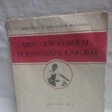Libros de segunda mano: LIBRO DE EJERCICIOS DIRECCIÓN GENERAL DE ENSEÑANZA LABORAL - AÑO 1956. Lote 55695408
