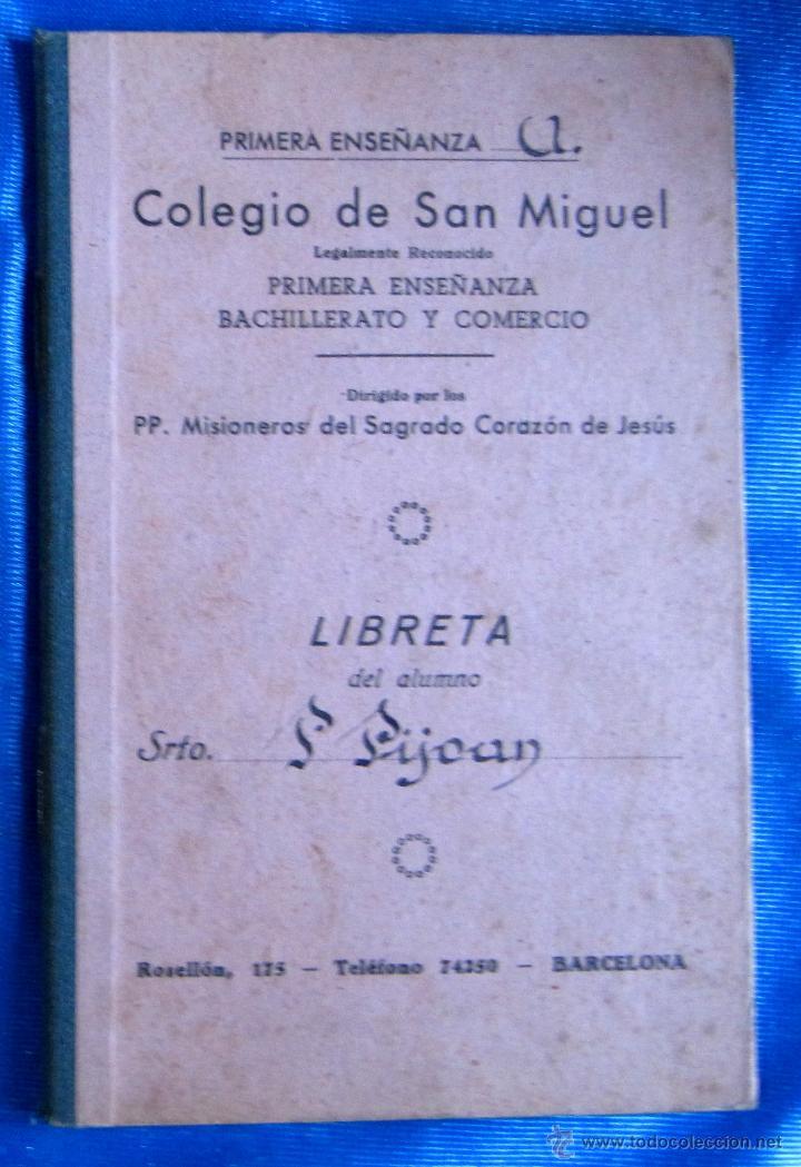 COLEGIO DE SAN MIGUEL PRIMERA ENSEÑANZA, BACHILLERATO Y COMERCIO. LIBRETA DE NOTAS, BARCELONA, S/F. (Libros de Segunda Mano - Libros de Texto )