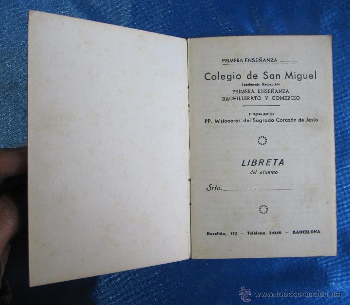 Libros de segunda mano: COLEGIO DE SAN MIGUEL PRIMERA ENSEÑANZA, BACHILLERATO Y COMERCIO. LIBRETA DE NOTAS, BARCELONA, S/F. - Foto 2 - 55774419