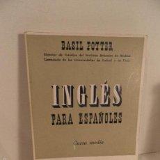 Libros de segunda mano: INGLÉS PARA ESPAÑOLES - CURSO MEDIO,BASIL POTTER. Lote 55858944