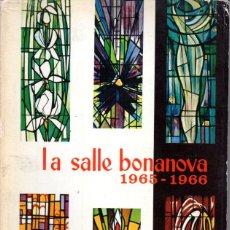 Libros de segunda mano: MEMORIA ESCOLAR LA SALLE BONANOVA 1965-66. Lote 55900772