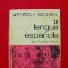 Libros de segunda mano: APRENDIZAJE INDUSTRIAL LENGUA ESPAÑOLA 1º CURSO EDITORIAL EVEREST 1973. Lote 55925295