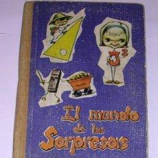 Libros de segunda mano: EL MUNDO DE LAS SORPRESAS - TERCER GRADO ELEMENTAL - RARÍSIMO - 1965 - EDITORIAL VEDRUNA. Lote 55914266