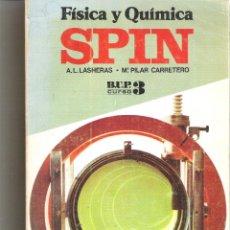 Libros de segunda mano: 1 LIBRO TEXTO AÑO 1977 - FISICA Y LA QUIMICA - SPIN 3º BUP B.U.P ( VICENS-VIVES ). Lote 56182349