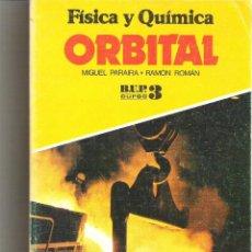Libros de segunda mano: 1 LIBRO TEXTO AÑO 1977 - FISICA Y LA QUIMICA - ORBITAL 3º BUP B.U.P ( VICENS-VIVES ). Lote 56182372