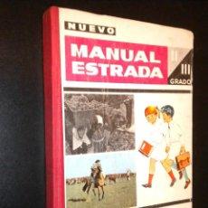 Libros de segunda mano: MANUAL ESTRADA / II IIII GRADO. Lote 56269651