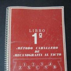 Libros de segunda mano: LIBRO 1º METODO CABALLERO DE MECANOGRAFIA AL TACTO. FORMACION PROFESIONAL ADMINISTRATIVA.. Lote 142105816