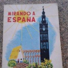 Libros de segunda mano: MIRANDO A ESPAÑA. AGUSTIN SERRANO HARO.1964. Lote 56388877