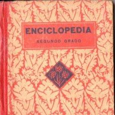 Libros de segunda mano: ENCICLOPEDIA SEGUNDO GRADO EDELVIVES 1938. Lote 56486656