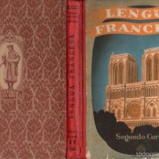 Libros de segunda mano: LENGUA FRANCESA EDELVIVES SEGUNDO CURSO (1955). Lote 56515451
