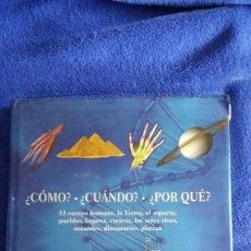 Libros de segunda mano: ¿CÓMO? - ¿CUÁNDO? - ¿POR QUÉ? / LOUISE SPILSBURY / PARRAGON BOOKS / 2008. Lote 56574251