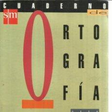 Libros de segunda mano: ORTOGRAFÍA. 1. EDITORIAL SM. MADRID. 1992. Lote 56629586