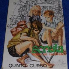 Libros de segunda mano: SONATA - LIBRO DE LECTURA 5º CURDO EGB - SANTILLANA (1969). Lote 56664419
