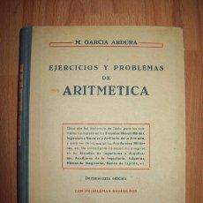 Libros de segunda mano: GARCÍA ARDURA, MANUEL. EJERCICIOS Y PROBLEMAS DE ARITMÉTICA : 1429 PROBLEMAS RESUELTOS. Lote 56720798