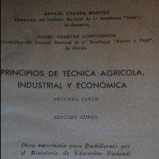 Libros de segunda mano: TÉCNICA AGRÍCOLA, INDUSTRIAL Y ECONÓMICA. YBARRA Y CABETAS. 1940. Lote 56905108