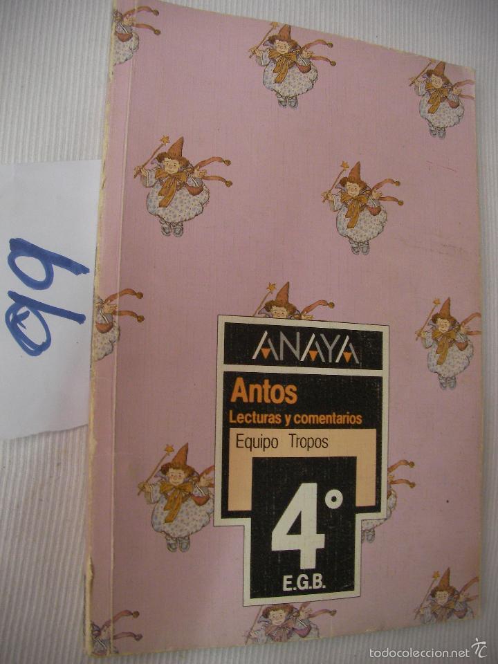 ANTIGUO LIBRO DE TEXTO - LECTURAS Y COMENTARIOS 4º EGB (Libros de Segunda Mano - Libros de Texto )