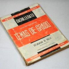 Libros de segunda mano: GUIAS METODOLOGIAS TEMAS DE GRADO BACHILLERATO EXPLICACION DE TEXTOS GRADO ELEMENTAL 1966. Lote 57286639
