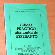 Livres d'occasion: CURSO PRÁCTICO ELEMENTAL DE ESPERANTO - DE FELIX NAVARRO CLEMENTE - GRUPO ESPERANTO DE VALENCIA 1987. Lote 57402731