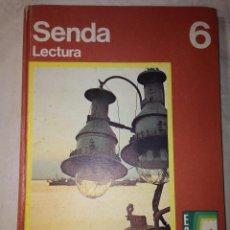 Libros de segunda mano: SENDA. LECTURA 6 EGB* SANTILLANA, 1972(72). TAPAS DURAS.. Lote 57437656