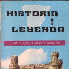 Libros de segunda mano: HISTORIA Y LEYENDA - LECTURAS PARA 4º, 5º Y 6º EGB - EDICIONES S.M. -1976.. Lote 57449405