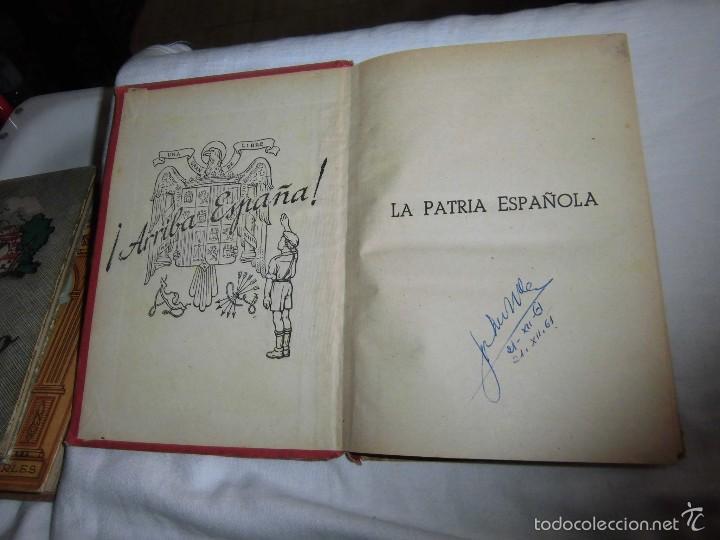 Libros de segunda mano: LA PATRIA ESPAÑOLA.EZEQUIEL SOLANA.ESCUELA ESPAÑOLA 1955 - Foto 2 - 57545548