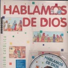 Libros de segunda mano: HABLAMOS DE DIOS RELIGIÓN CATÓLICA 4º PAIMARIA EDITORIAL SM 3 LIBROS MAS CD AÑO 2003 SIN USAR MD20. Lote 57557470