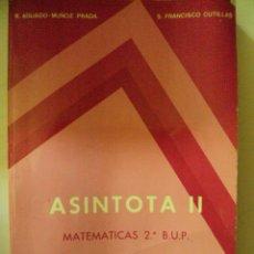 Livres d'occasion: ASINTOTA II MATEMATICAS 2º BUP 1977. Lote 57572644