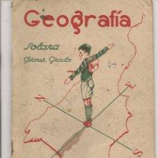 Libros de segunda mano: GEOGRAFÍA. EZEQUIEL SOLANA. PRIMER GRADO.EDITORIAL ESCUELA ESPAÑOLA. (Z32). Lote 57576432