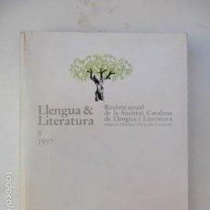 Libros de segunda mano: LLENGUA LITERATURA - REVISTA ANUAL DE LA SOCIETAT CATALANA DE LLENGUA I LITERATURA 1997 - 628 PAG.. Lote 57618495