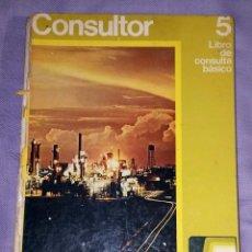 Libros de segunda mano: CONSULTOR 5 LIBRO DE CONSULTA BASICO 5º EGB SANTILLANA 1971 TAPAS DURAS SATINADAS. Lote 158382169