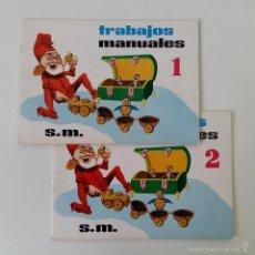 Libros de segunda mano: TRABAJOS MANUALES TOMO 1 Y 2. EDITORIAL SM. 1966. Lote 57714506