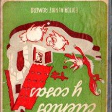 Libros de segunda mano: ISABEL TOBALINA : CUENTOS Y COSAS (RUIZ ROMERO, C. 1960) LIBRO DE LECTURA ESCOLAR CON AUTÓGRAFO.. Lote 57748627