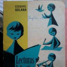 Libros de segunda mano: LECTURAS INFANTILES-EZEQUIEL SOLANA. Lote 57774360