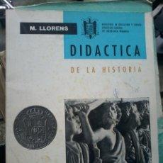 Livros em segunda mão: DIDACTICA DE LA HISTORIA-M.LLORENTS-1966. Lote 57807378
