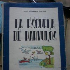 Libros de segunda mano: LA ESCUELA DE PARVULOS - 1965 - EDITORIAL ESCUELA ESPAÑOLA . Lote 57812228
