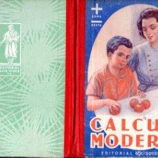 Libros de segunda mano: EDELVIVES : CÁLCULO MODERNO (1958). Lote 57852352