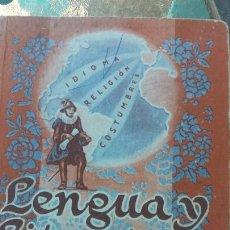 Libros de segunda mano: LENGUA Y LITERATURA ESPAÑOLAS. TERCER CURSO. EDITORIAL LUIS VIVES. 1949. CON PROGRAMA DE ASIGNATURA. Lote 57870176