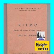 Libros de segunda mano: RITMO - SEGUNDO CICLO ELEMENTAL DE LENGUA ESPAÑOLA - LIBRO DEL MAESTRO - JUAN JOSÉ ORTEGA UCEDO. Lote 57928363