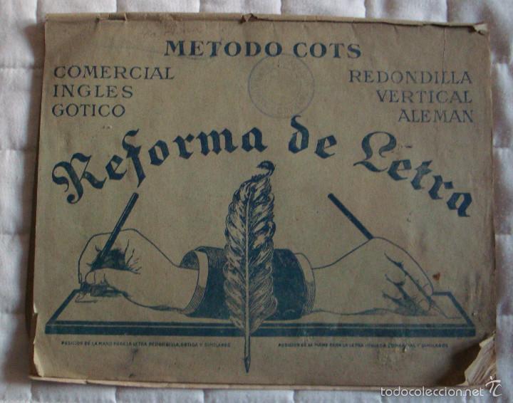 CUADERNO REFORMA DE LETRA 2 LÁMINAS MÉTODO COTS GÓTICO SERIE C Nº 4-5 COMERCAL SERIE A Nº5 EN HOJA (Libros de Segunda Mano - Libros de Texto )