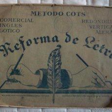 Libros de segunda mano: CUADERNO REFORMA DE LETRA 2 LÁMINAS MÉTODO COTS GÓTICO SERIE C Nº 4-5 COMERCAL SERIE A Nº5 EN HOJA . Lote 57993372