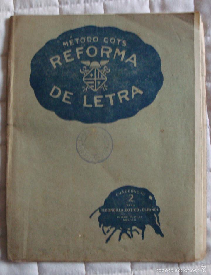 Libros de segunda mano: Cuaderno reforma de letra 2 láminas método Cots Gótico serie C nº 4-5 comercal serie A nº5 en hoja - Foto 3 - 57993372